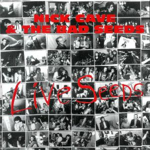 CAVE NICK & THE BAD SEEDS - Live seeds CD