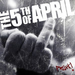 5TH OF APRIL - Prunk!