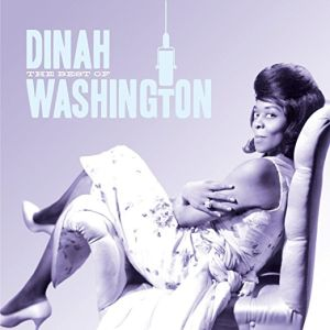 WASHINGTON DINAH - Best of Dinah Washington