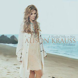 KRAUSS ALISON - A hundred miles or more CD