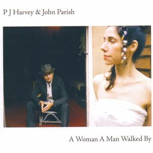 HARVEY PJ/JOHN PARISH - A Woman a Man Walked By CD