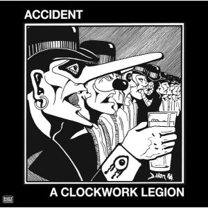 ACCIDENT - A Clockwork Legion LP UUSI Daily Records