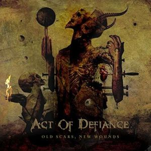 ACT OF DEFIANCE - Old Scars, New Wounds LP