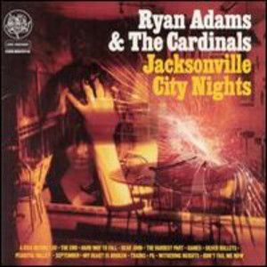 ADAMS RYAN - Jacksonville city nights