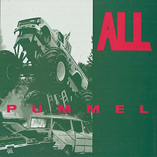 ALL - Pummel LP UUSI Porterhouse Records