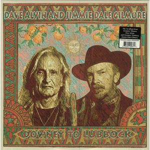 DAVE ALVIN & JIMMIE DALE GILMORE - Downey To Lubbock 2LP UUSI Yep Roc