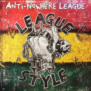 ANTI-NOWHERE LEAGUE - League Style (Loosen Up Volume 1) LP UUSI Cleopatra