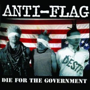 ANTI-FLAG - Die for government CD