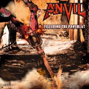 ANVIL - Pounding The Pavement CD