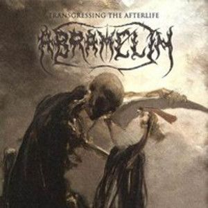 ABRAMELIN - Transgressin the Afterlife - Complete 88-2002 3CD