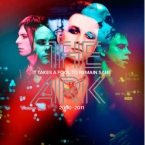 ARK - It Takes A Fool To Remain Sane (2000-2011) 2LP