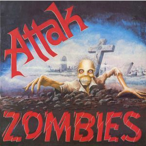 ATTAK - Zombies LP UUSI Radiation