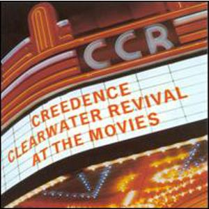 CREEDENCE CLEARWATER REVIVAL - At the movies CD