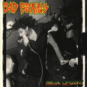 BAD BRAINS - Omega sessions MCD