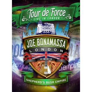 BONAMASSA JOE -Tour de Force: Live in London 2013 -Shepherd's Bush Empire Blu-ra