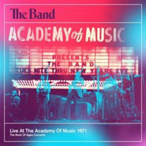 BAND  - Live at The Academy of Music 1971 2CD
