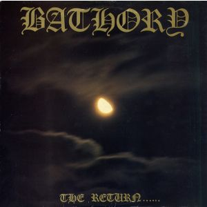 BATHORY - The return of Bathory