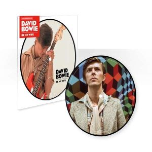 BOWIE DAVID -  Be My Wife (40th Anniversary Picture Disc Edition) 7""