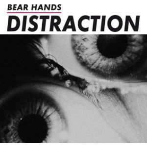 BEAR HANDS - Distraction LP