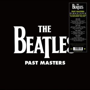 BEATLES - Past Masters REMASTERED 2CD