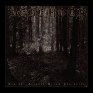 BEHEMOTH - And the Forests Dream Eternally 2LP UUSI Metal Blade LTD 666 WHITE