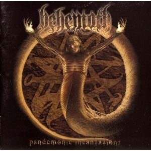 BEHEMOTH - Pendemonic incatations