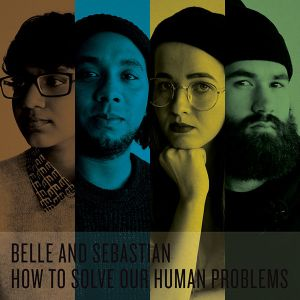 BELLE & SEBASTIAN - How To Solve Our Human Problems Parts 1-3 CD