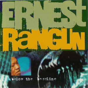 RANGLIN ERNEST - Below the bassline