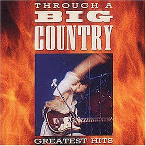 BIG COUNTRY - Through a big country CD