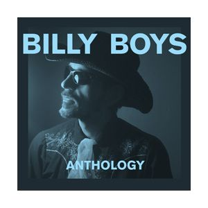 BILLY BOYS - Anthology