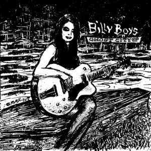 BILLY BOYS - Ghost City EP 7-INCH Jog UUSI M/M