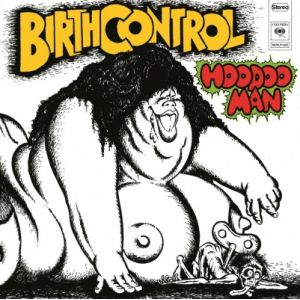BIRTH CONTROL - Hoodoo Man LP UUSI Music On Vinyl
