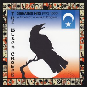 BLACK CROWES - Greatest hits 1990-99 CD