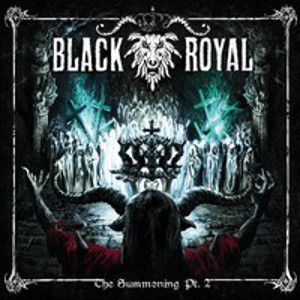 BLACK ROYAL - The Summoning Pt.2 CD-R