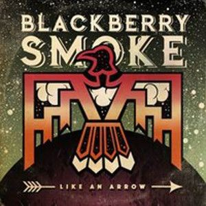 BLACKBERRY SMOKE - Like An Arrow CD