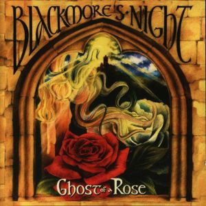 BLACKMORE'S NIGHT - Ghost of a Rose CD