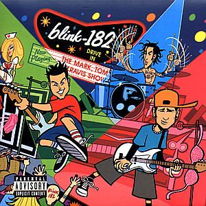 BLINK 182 - Mark, Tom & Travis Show CD