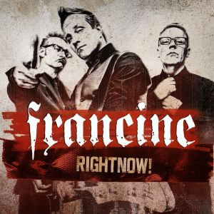 FRANCINE - RightNow! CD