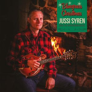 SYREN JUSSI & THE GROUNDBREAKERS -  Bluegrass Christmas CD