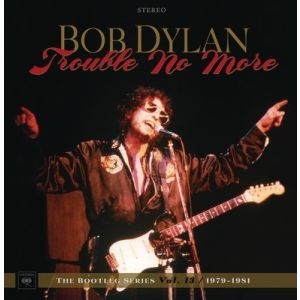 DYLAN BOB - Trouble No More - The Bootleg Series Vol. 13 / 1979-1981DELUXE EDITION 8CD +DVD