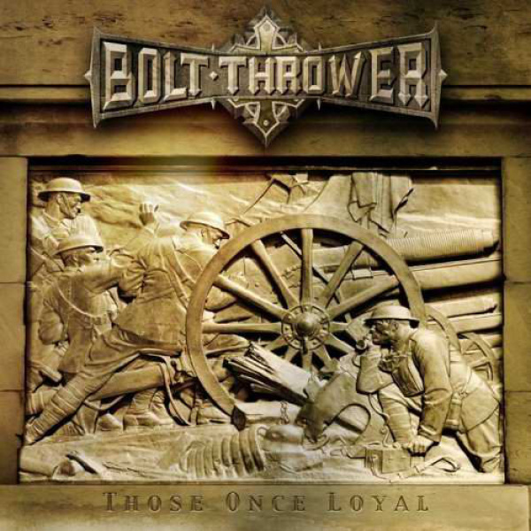 BOLT THROWER - Those Once Loyal LP UUSI Metal Blade BLACK, poster