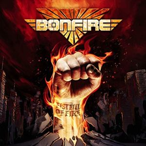 BONFIRE - Fistful Of Fire CD