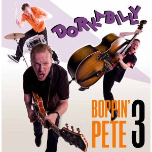 BOPPIN' PETE 3 - Dorkabilly CD