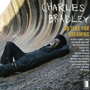 BRADLEY CHARLES - No Time For Dreaming CD