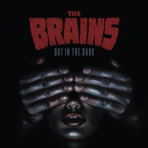 BRAINS - Out In The Dark LP Stomp UUSI M/M