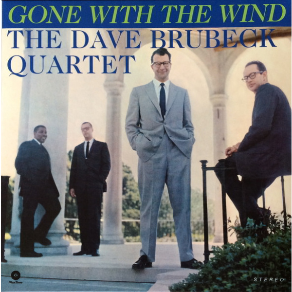 BRUBECK DAVE QUARTET Gone with the Wind  -LP Waxtime Records