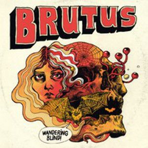 BRUTUS - Wandering Blind LP Svart Records