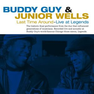 BUDDY GUY & JUNIOR WELLS - Last Time Around -Live at Legends LP UUSI Music On Vinyl