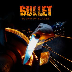 BULLET - Storm Of Blades LP NUCLEAR BLAST
