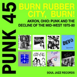 V/A - PUNK 45: Burn, Rubber City, Burn 2LP Soul Jazz